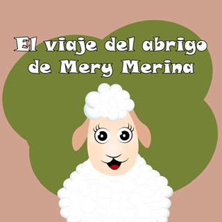 El viaje del abrigo de Mery Merina